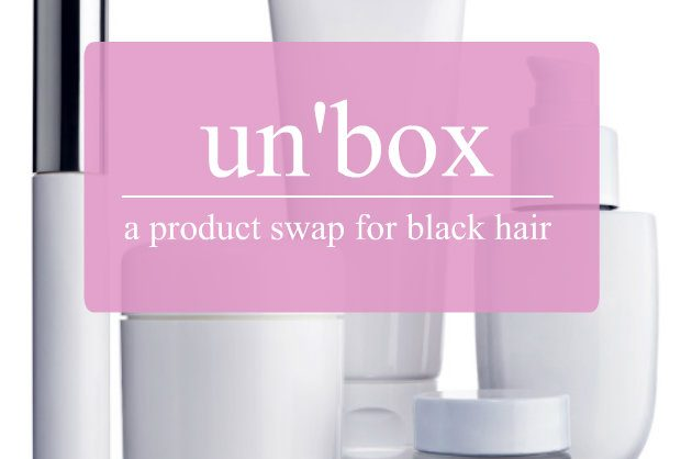 event: un'box – a product swap for black hair (brooklyn)
