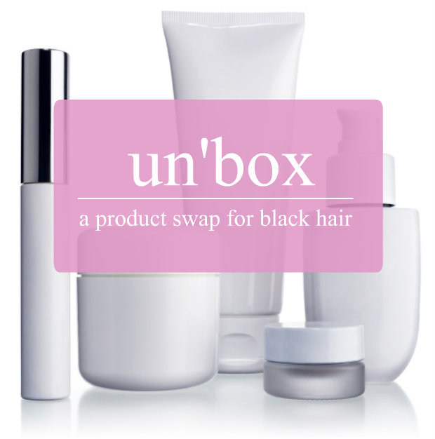 event: un'box – a product swap for black hair (october)